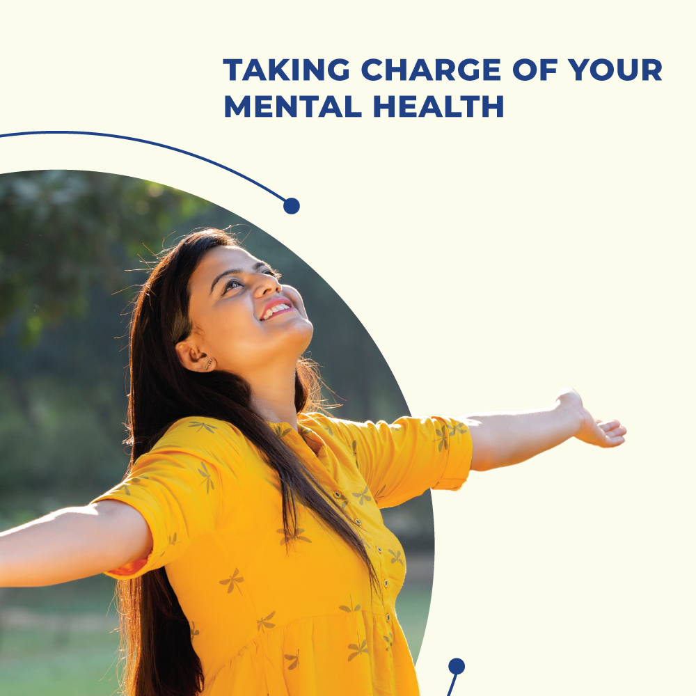 Taking charge of your Mental Health