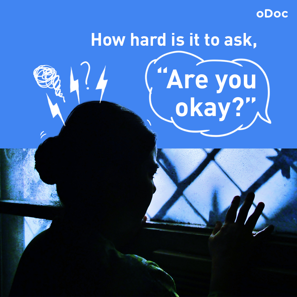 How Hard Is It To Ask, ''Are You Okay?''