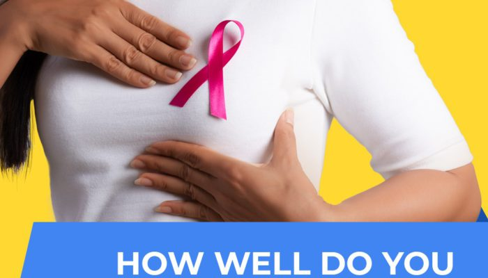 How well do you know your breasts?